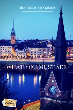 What you Must See in Stockholm the Capital of Scandinavia #travel #stockholm #scandinavia