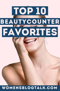 from sunscreen, facial cleanser, eye creams and more! Beautycounter is an amazing skincare brand with natural products and ingredients that are safe for you and your skin. Here are my 10 favorite Serum For Dry Skin, Cleanser For Sensitive Skin, Natural Facial Cleanser, Facial Cleansers, Face Cleanser, Moisturizers, Top Skin Care Products, Natural Products, Beauty Products