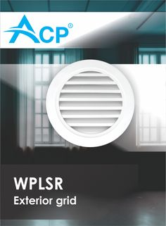WPLSR - Weatherproof circular aluminum grille for external and internal use. Made by ACP Air Conditioning Products (Otopeni, Romania), HVAC manufacturer. Air Supply, Ventilation System, Grid, Exterior, Mirror, Furniture, Home Decor, Decoration Home, Room Decor
