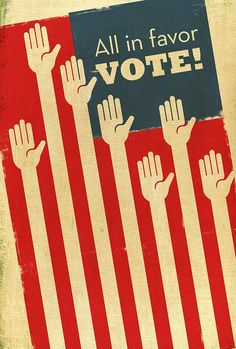 ALL IN FAVOR, VOTE!