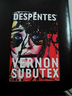 Vernon subutex 1 de virginie Despentes (sourceFB)(photo: Alice join)