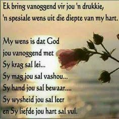 Ñ dag vol drukkies en mooi wense. Christian Birthday Wishes, Happy Birthday Wishes Cards, Happy Birthday Quotes, Bday Cards, Birthday Messages, Good Morning Wishes, Good Morning Quotes, Morning Messages, Biblical Quotes