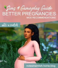 Better Pregnancies in Sims 4 – Notes in Simlish - schwanger