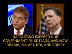**VERY POWERFUL VIDEO**WATCH** ~ Napolitano Exposed The Government And Was Fired! Now Obama, DOJ, Hillary, Lynch, Comey! ~ RADICAL Rational Americans Defending Individual Choice And Liberty