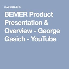 BEMER Product Presentation & Overview - George Gasich - YouTube