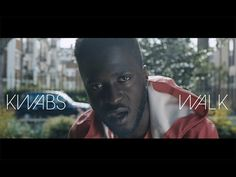 Walk - Kwabs (Official Video)