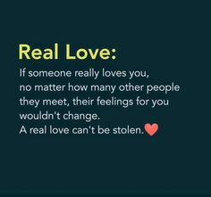 That is the truth. What's yours can not be stolen. I have and know what real love feels like. First Love Quotes, True Love Quotes, Romantic Love Quotes, Love Quotes For Him, True Love Facts, Sweet Relationship Quotes, L Quotes, Mixed Feelings Quotes, Heartbroken Quotes