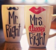 Mr.right and Mrs.always right