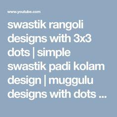 swastik rangoli designs with 3x3 dots | simple swastik padi kolam design | muggulu designs with dots - YouTube