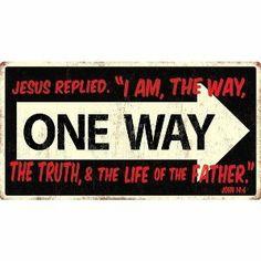One Way Jesus Sign