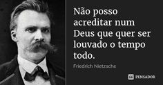 I Can Do It, Do You Feel, Friedrich Nietzsche, Atheism, Beauty Quotes, Einstein, Philosophy, Mindfulness, Messages