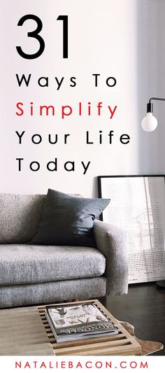 31 Ways To Simplify Your Life Today - Envypic Minimalist Lifestyle, Minimalist Home, Less Is More, Minimalism Living, Declutter Your Life, Slow Living, Frugal Living, Mindful Living, Feeling Stuck