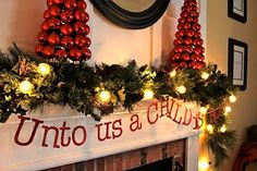 Christmas mantel idea!