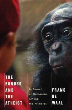 On Frans de Waal's latest book, explaining how sympathy and empathy do not originate with humans or their deities.