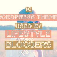 10 WordPress Themes for Lifestyle Bloggers