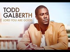 Lord You Are Good by Todd Galberth Christian Rappers, Christian Music Artists, Worship Songs Lyrics, Praise And Worship Songs, More Lyrics, Me Too Lyrics, All Songs, Biblical Quotes, God Loves Me