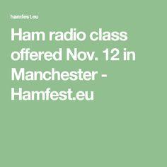 Ham radio class offered Nov. 12 in Manchester - Hamfest.eu