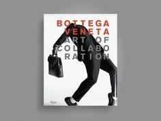 "Bottega Veneta (ボッテガ・ヴェネタ) による ""アート × ファッション"" を編纂した写真集が Rizzoli (リッゾーリ) から発刊 – THE FASHION POST [ザ・ファッションポスト]"