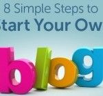 8 Simple Steps to Start Your Own Blog