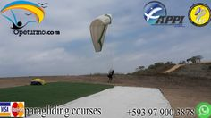 Paragliding Courses Ecuador You can learn from this adventure sport in our paragliding school . Certified instructors and experiences. Full of adrenaline , also you can enjoy the beautiful scenery from heaven .