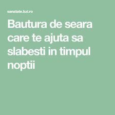 Bautura de seara care te ajuta sa slabesti in timpul noptii Alter, Personal Trainer, Health Benefits, Deserts, Smoothie, Weight Loss, Healthy Recipes, How To Plan, Food