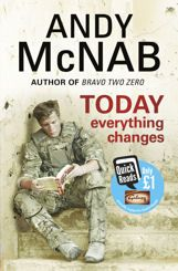 """Read """"Today Everything Changes Quick Read"""" by Andy McNab available from Rakuten Kobo. Abandoned as a baby, Andy McNab's start in life was tough. He grew up in South London with foster parents, and poverty a. Guy's Hospital, Life Quotes Pictures, Quick Reads, Life Is Tough, Everything Changes, Foster Parenting, Reading Skills, Learn To Read"""