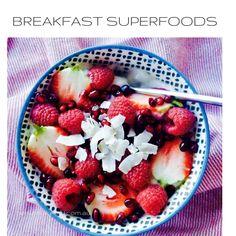 BREAKFAST - SUPER FOODS