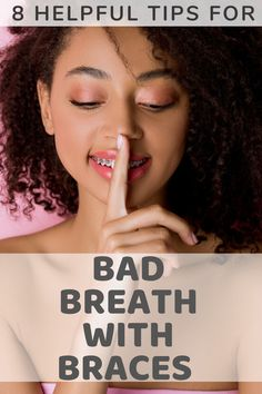 8 helpful tips to get rid of bad breath with braces. If you have noticed that you have stinky breath since you've gotten braces then check out these effective tips to help keep your breath fresh. Dental Tips from a dental hygienist.  #badbreath #freshbreath #braces #orthodontic #toothbrushlife Causes Of Bad Breath, Dental Hygienist, Orthodontics, How To Get Rid, Braces, Helpful Tips, Health And Wellness, Breathe, The Cure