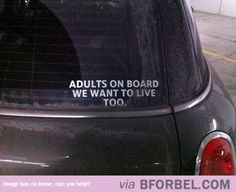 Adults Want To Live Too…