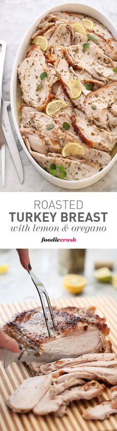 This simple turkey breast dinner is my favorite way to serve a crowd. The oregano and lemon infused turkey is easy but elegant | http://foodiecrush.com
