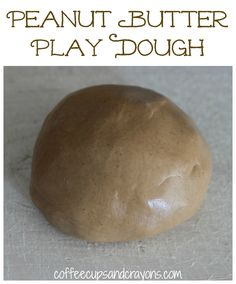 How to Make Edible Peanut Butter Play Dough...fun, easy, and YUMMY!