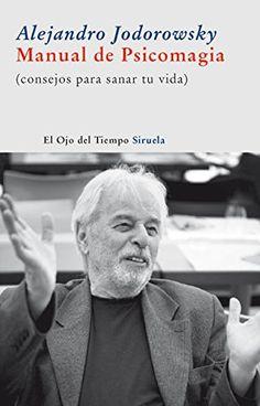 Manual de psicomagia (El Ojo del Tiempo) de Alejandro Jodorowsky http://www.amazon.es/dp/B009CAQZZS/ref=cm_sw_r_pi_dp_yVQ2wb19EQPYP