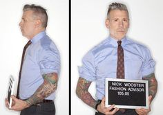 Nick Wooster's Style Nick Wooster, fashion advisor extraordinaire, a gentleman in his own league. I wish I had words to describe this man's style. Nick Wooster, Aiden Shaw, Most Stylish Men, Stylish Man, Fashion Advisor, Looks Style, My Style, Well Dressed Men, Mug Shots