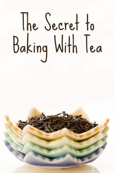 I'm officially hooked on baking with tea.  I'm craving baked goods with chamomile, oolong, and chrysanthemum. Why?  I learned the trick to getting a vibrant tea flavor in my baking and I'm itching to experiment. I've tried baking with tea before, but I couldn't get the tea flavor to come through strongly enough.