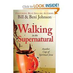 Amazon.com: Walking in the Supernatural: Another Cup of Spiritual Java (9780768440775): Beni Johnson, Bill Johnson, Eric Johnson, Danny Silk, Kevin Dedmon, Banning Liebscher, Judy Franklin, Chris Overstreet, Paul Manwaring: Books