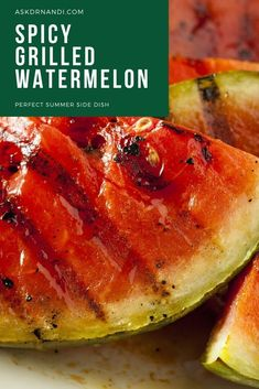 Spicy Grilled Watermelon Recipe. Spicy Grilled Watermelon is the Summer Side Dish Everyone Has To Try. This summer side dish recipe is bound to impress this summer. Start making your simple and unique grilled watermelon recipe today!