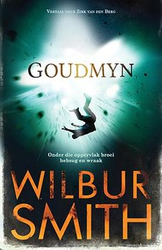 NB Publishers | Book Details | Goudmyn Wilbur Smith, Book Publishing, My Books, Movies, Movie Posters, Films, Film Poster, Cinema, Movie