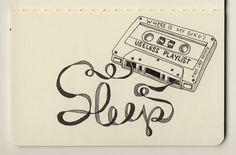 gorgeous moleskine illustrations by firstladypatate #illustrations #firstladypatate #tape #playlist #sleep #typography