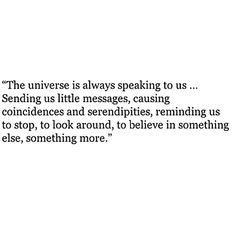 Inspiring quotes on the universe Life Quotes Love, Great Quotes, Quotes To Live By, Inspirational Quotes, Meant To Be Quotes, Words Quotes, Wise Words, Me Quotes, Sayings
