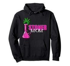 Available on amazon from dbtgarb. Tons of stoner mom designs available on different products! Check out our cannamama line today! Weed Hoodies, Weed Bong, Stoner, Fashion Brands, Topshop, Pullover, Mom, Amazon, Check