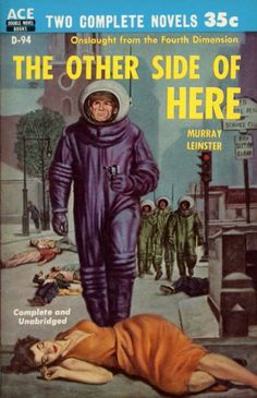The Other Side of Here by Murray Leinster was first published in 1955 - Ace Science Fiction Covers