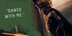 """Loki's Dirty Whispers - Submission: """"Dance with me."""""""