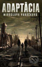 Adaptacia (Miroslava Varackova)