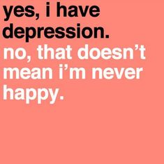 exactly! i feel as if my friends don't understand what it means to have depression and things like that