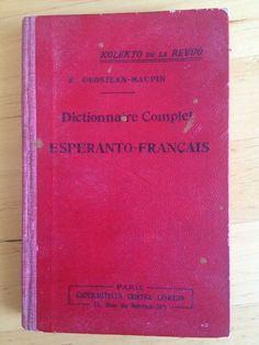 #apprentissage #langue étrangère : Dictionnaire Complet Esperanto Francais - E. Grosjean Maupin.      9ème édition, revue et corrigée.     Esperanista Centra Librejo, Paris, 1938. 244 pp.