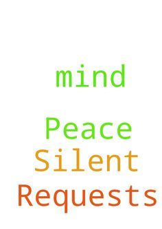 Silent Prayer Requests and Peace of Mind -  Silent Prayer Requests and Peace of Mind THANK YOU FOR PRAYING FOR ME  Posted at: https://prayerrequest.com/t/y0I #pray #prayer #request #prayerrequest