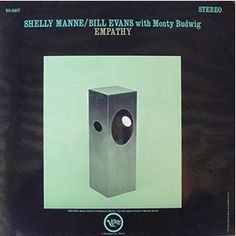 empathy - Bill Evans/Shelly Manne with Monty Budwig