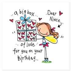 a big box of love for you on your Birthday – Juicy Lucy Designs birthday niece Dear Niece. a big box of love for you on your Birthday Happy Birthday Niece Wishes, Birthday Cards For Niece, Beautiful Birthday Wishes, Happy Birthday Quotes For Friends, Birthday Wishes Messages, Birthday Blessings, Happy Birthday Images, Funny Birthday Cards, Birthday Greetings
