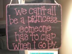 we all can't be a princess