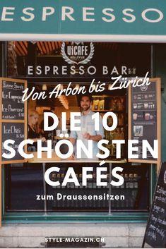 Die 10 schönsten Cafés der Schweiz Basel, Reisen In Europa, After School, Where To Go, Switzerland, Coffee Shop, Places To Go, Open Air, Restaurant Bar